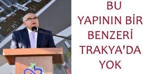BU YAPININ BİR BENZERİ TRAKYA'DA YOK